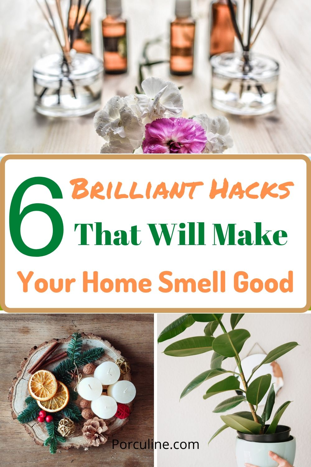 Pinterest Post for Awesome Hacks To make Your Home Smell Good