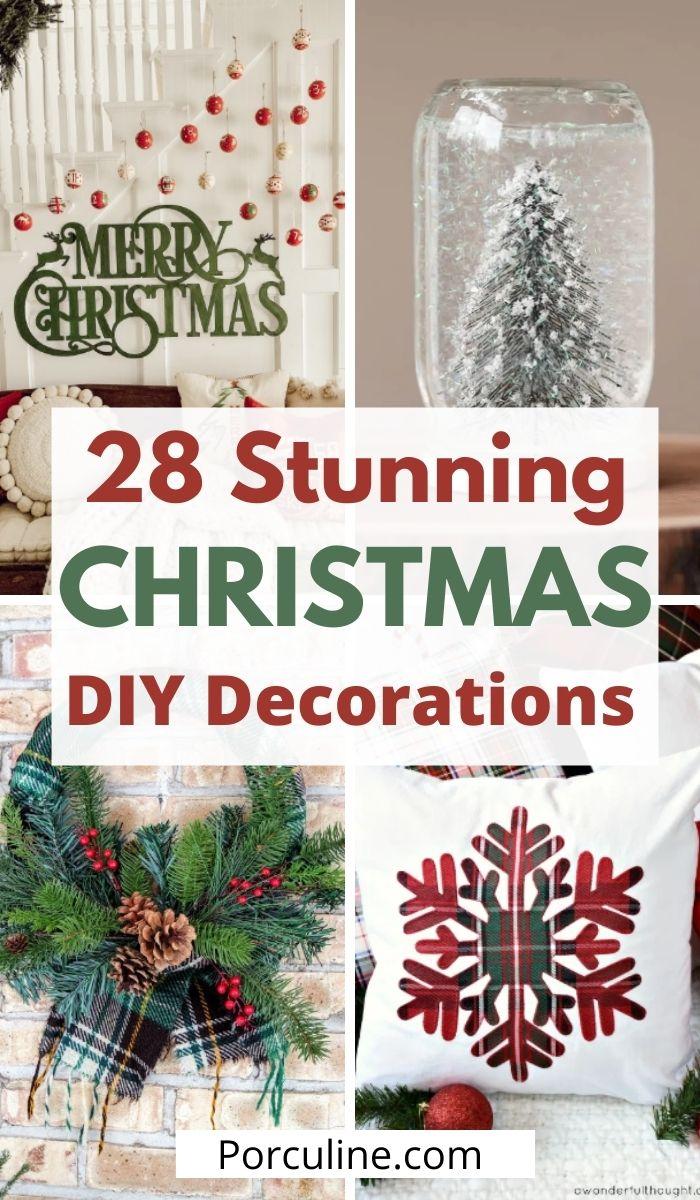 28 Stunning DIY Christmas Decoration Ideas For Your Home - Porculine.com